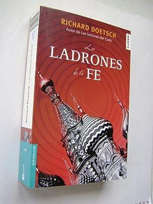 LOS LADRONES DE LA FE: RICHARD DOETSCH