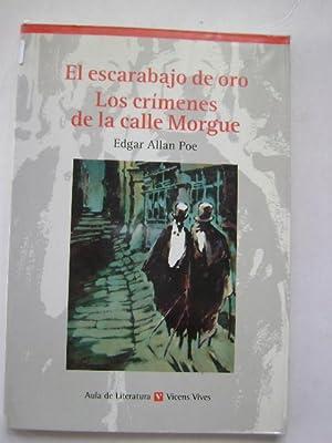 EL ESCARABAJO DE ORO. LOS CRIMENES DE: EDGAR ALLAN POE