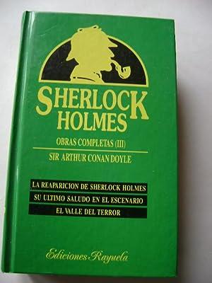 SHERLOCK HOLMES. Obras Completas III. La reaparición: SIR ARTHUR CONAN