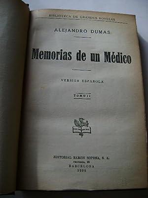 MEMORIAS DE UN MÉDICO. TOMO II: ALEJANDRO DUMAS