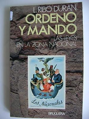 ORDENO Y MANDO. LAS LEYES EN LA: L. RIBO DURAN