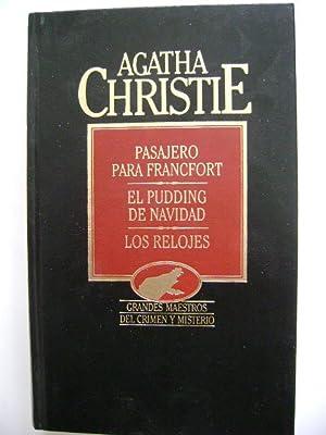 PASAJERO PARA FRANCFORT. EL PUDDING DE NAVIDAD.: AGATHA CHRISTIE