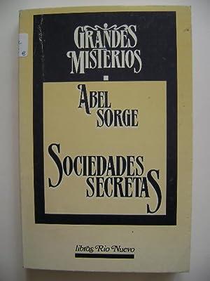 SOCIEDADES SECRETAS: ABEL SORGE
