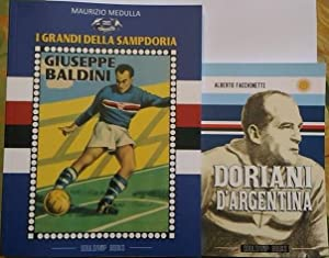 I grandi delle Sampdoria. Giuseppe Baldini - Doriani d'Argentina ...