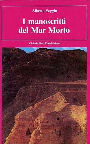 I manoscritti del Mar Morto ( 1°: J. Alberto Soggin