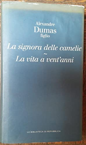 La signora delle camelie - La vita: Alexandre Dumas