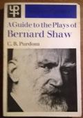A Guide to the Plays of Bernard Shaw