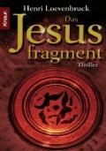 Das Jesusfragment (in lingua tedesca): Henri Loevenbruck