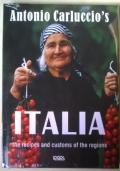 Antonio Carluccio?s Italia. The recipes and customs of the regions. Ediz. Inglese