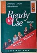 Ready to Use. Student?s Book. Volume unico. Per le Scuole superiori