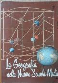 La geografia nella Nuova Scuola Media Vol.: G. Motta, L.