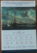 The Scents of Eden A History of the Spice Trade