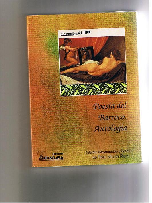 Poesia Del Barroco Antologia - Edic. Introduc. y Notas Fidel Villar Ribot