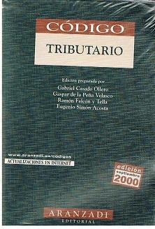 Código Tributario: Edición De Grabiel Casado y Otros