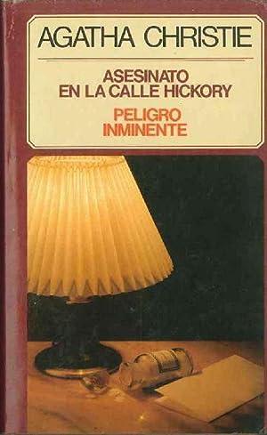 Asesinato En La Calle Hickory Y Peligro: Agatha Christie