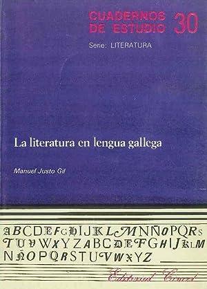 La Literatura En Lengua Gallega: Manuel jUSTO gIL