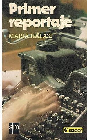 Primer Reportaje: Maria Halasi