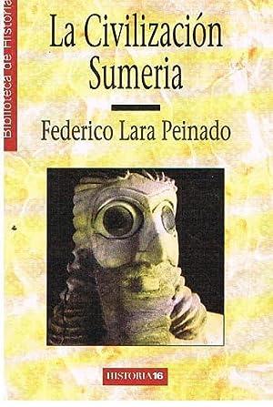 La Civilización Sumeria: Fedrico Lara Peinado