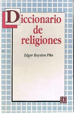 Diccionario De Religiones: Edgar Royston Pike