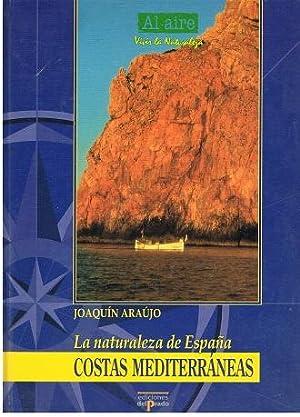 Costas Mediterráneas: Joaquín Araujo