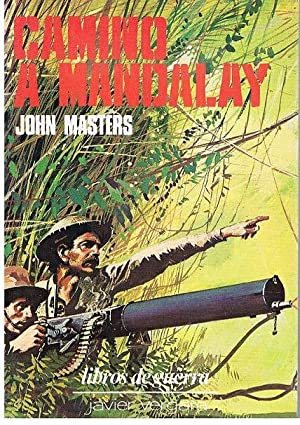 Camino a Mandalay: John Masters