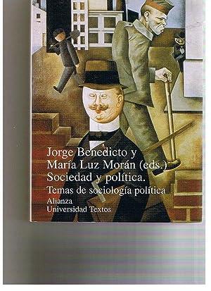 Sociedad y Politica, Temas De Sociologia Política: Jorge Benedicto y