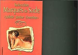 Juliette-Justine- Ernestina: Marqués De Sade(Selección)