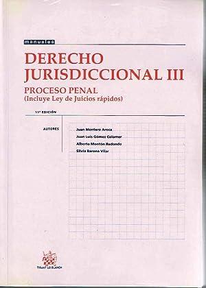 DERECHO JURISDICCIONAL III.PROCESO PENAL.: Montero Aroca y Otros