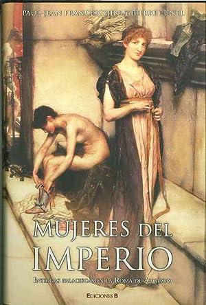 Mujeres Del Imperio, Intrigas Palaciegas En La: Paul Jeanfranceschini y