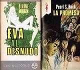La Promesa + Eva al Desnudo: Pearl S. Buck+