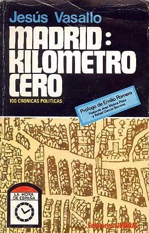 Madrid Kilometro Cero: Jesús Vasallo