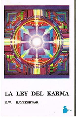 La Ley Del Karma: G.W. Kaveeshwar