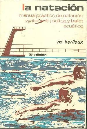 La Natación: M. Berlioux
