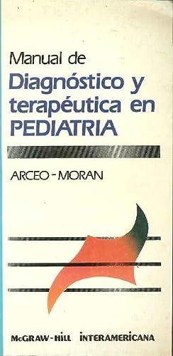 Manual De Diágnostico y Terapéutica En Pediatria: Arceo - Morán