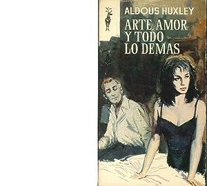 Arte Amor y Todo Lo Demas: Aldous Huxley
