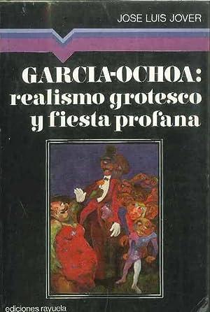 García-Ochoa: Realismo Grotesco y Fiesta Profana: José Luis Jover