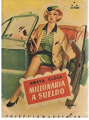 Millonaria a Sueldo: Amaya Elola