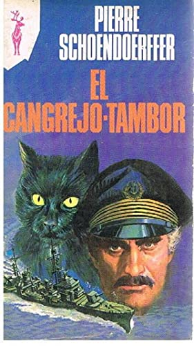 El Cangrejo Tambor: Pierre Schoendoerffer