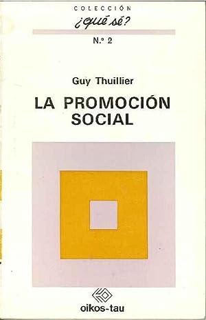 La Promoción Social: Guy Thuillier