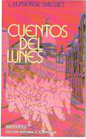 Cuentos Del Lunes: Alphonse Daudet