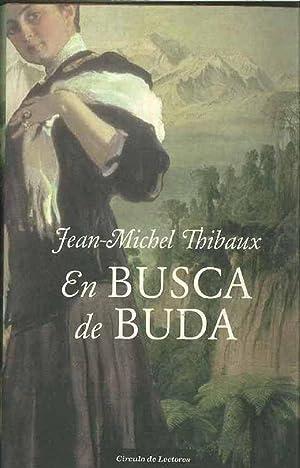 En Busca De Buda: Jean-Michel Thibaux