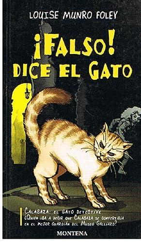 Falso Dice El Gato: Louise Munro Foley