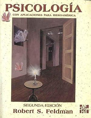 Psicologia Con Aplicaciones Para Ibero America: Roberts S. Feldman