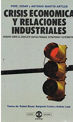 Crisis Economica y Relaciones Industriales: Pere Jodar y Antonio Martin Artiles