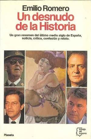Un Desnudo De La Historia: Emilio Romero