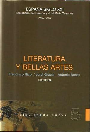ESPAÑA SIGLO XXI. LITERATURA Y BELLAS ARTES, VOL. 5.: Salustiano del Campo y José Félix ...