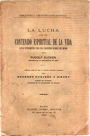 LA LUCHA POR UN CONTENIDO ESPIRITUAL DE: Rudolf Eucken