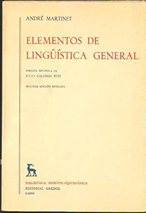ELEMENTOS DE LINGÜÍSTICA GENERAL: André Martinet