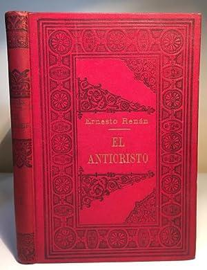 El ANTICRISTO. TOMO I: Ernesto Renán