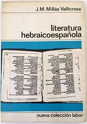 LITERATURA HEBRAICOESPAÑOLA: J.M. Millás Vallicrosa